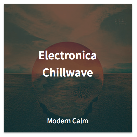 electronica chillwave